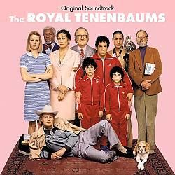 The Royal Tenenbaums [Original Motion Picture Soundtrack]