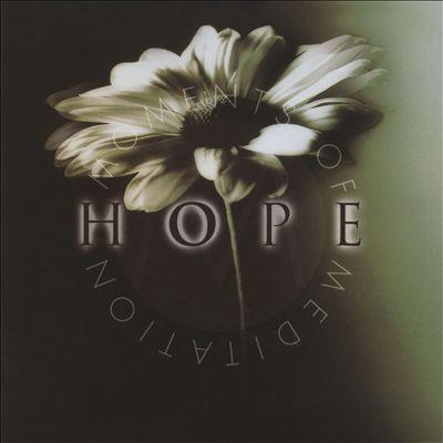 Moments of Meditation: Hope