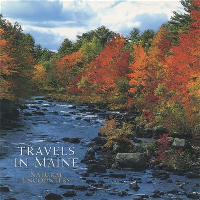 Natural Encounters: Travels in Maine