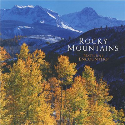 Natural Encounters: Rocky Mountains