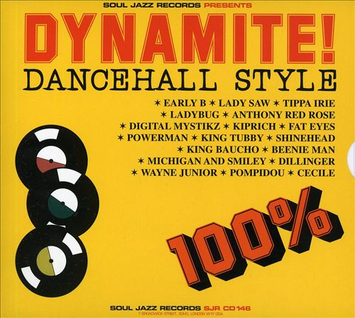 Soul Jazz Records Presents Dynamite Dancehall