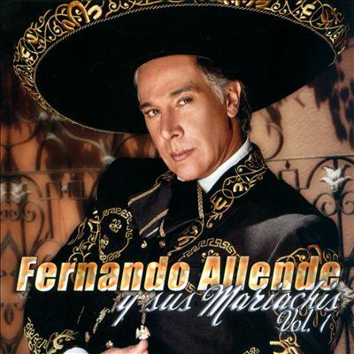 Fernando Allende y Sus Mariachis, Vol. 1
