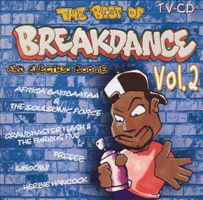 The Best of Breakdance & Electric Boogie, Vol. 2