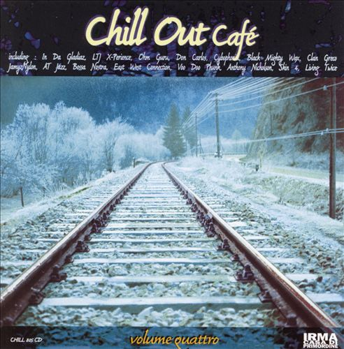 Chill Out Cafe, Vol. 4