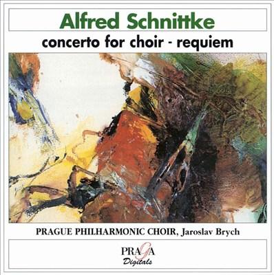 Schnittke: Concerto for Choir/Requiem