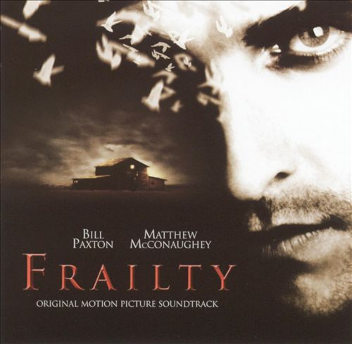 Frailty [Original Motion Picture Soundtrack]