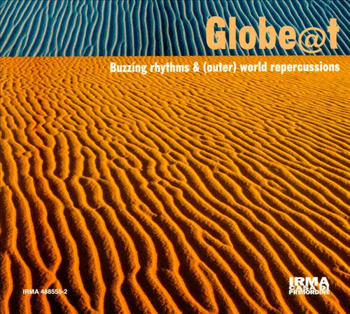 Glob@t: Buzzing Rhythms & (Outer) World Repercussions