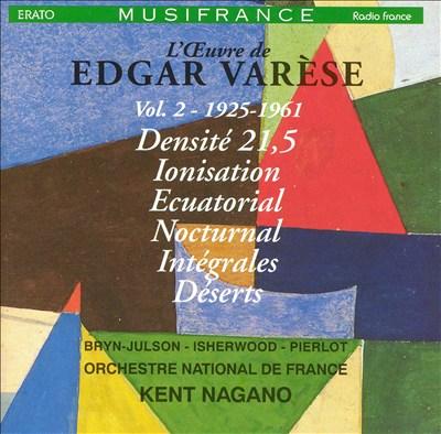 L' Oeuvre de Edgar Varèse, Vol. 2: 1925-1961