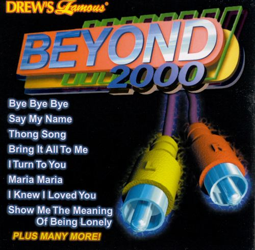 Drew's Famous Party Music: Beyond 2000