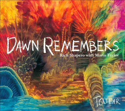 Dawn Remembers