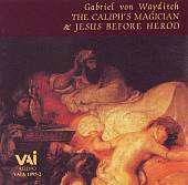 Gabriel von Wayditch: The Caliph's Magician: Suh and Sah; Jesus Before Herod