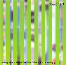 Evergreen Noise Is Flexible/Spirit of Kenny G