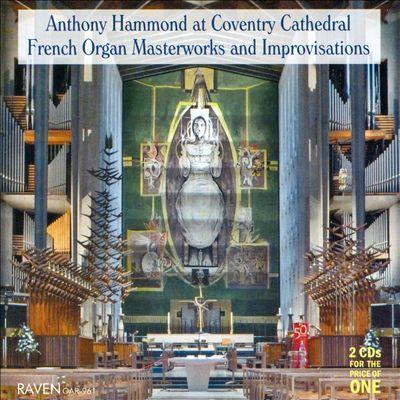 French Organ Masterworks and Improvisations