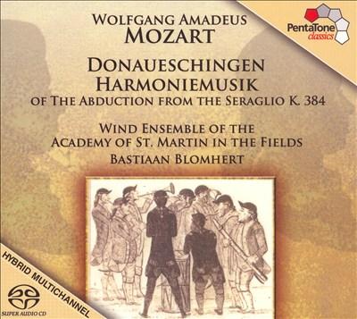 Mozart: Donaueschingen Harmoniemusik