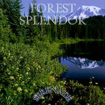 Serenade: Forest Splendor