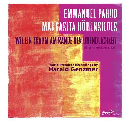 Harald Genzmer: Wie ein Traum am Rande der Unendlichkeit