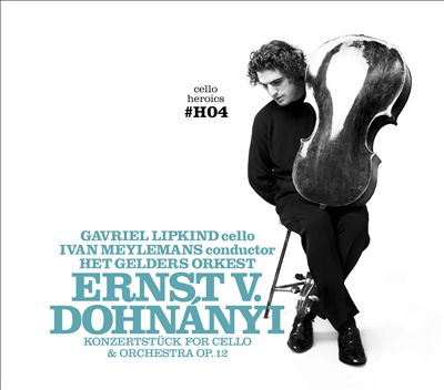 Cello Heroics IV: Dohnányi