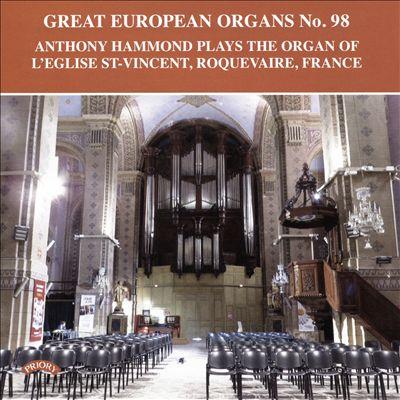 Great European Organs No. 98: The Organ of L'Eglise St. Vincent, Roquevaire, France