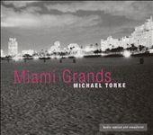 Michael Torke: Miami Grands