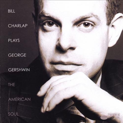 Plays George Gershwin: The American Soul