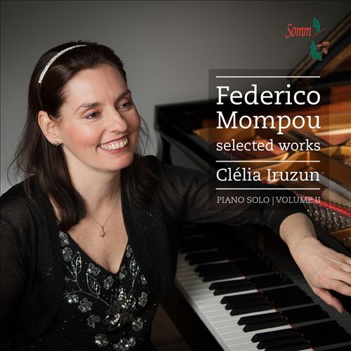 Federico Mompou: Selected Works, Vol. 2