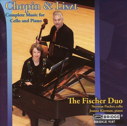 Chopin & Liszt: Complete Music for Cello & Piano