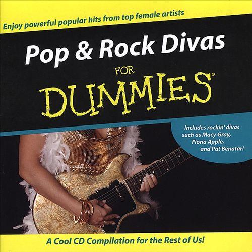 Pop and Rock Divas for Dummies