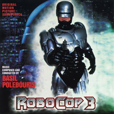 RoboCop 3 [Original Motion Picture Soundtrack]