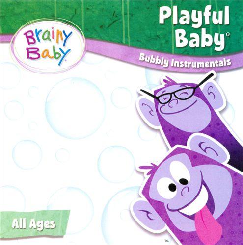 Brainy Baby: Playful Baby