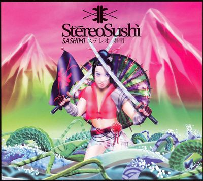 Stereo Sushi: Sashimi