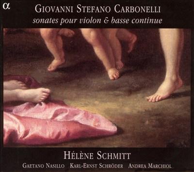 Giovanni Stefano Carbonelli: Sonates pour violin & basse continue