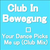 Your Dance Picks Me Up