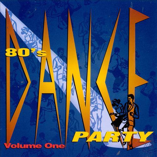 80's Dance Party, Vol. 1