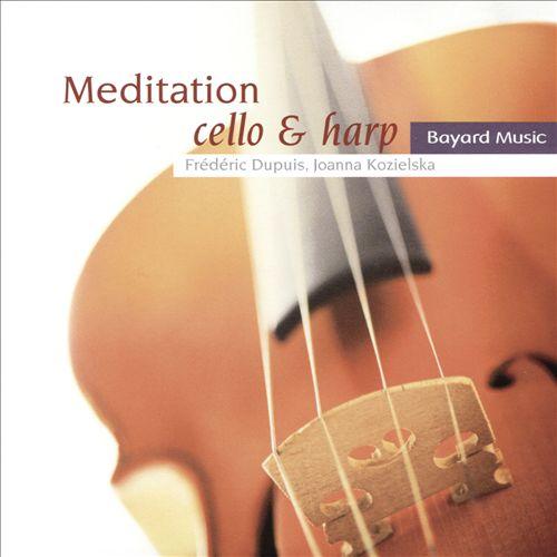 Meditation: Cello & Harp