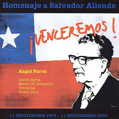 Homenaje A Salvador Allende: ¡Venceremos!