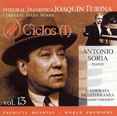 Joaquín Turina Complete Piano Works, Vol. 13: Ciclos (I)