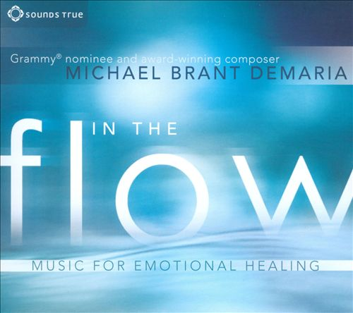 In the Flow: Music for Emotional Healing