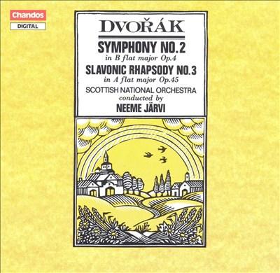 Dvorák: Symphony No. 2; Slavonic Rhapsody No. 3