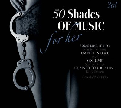 50 Shades of Music For Her