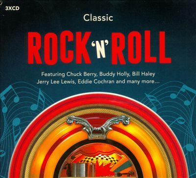 Classic Rock N Roll [Rhino]