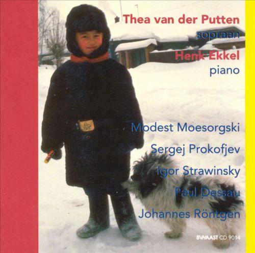 Songs for Children: Mussorgsky, Prokofiev, Stravinsky, Dessau, Röntgen