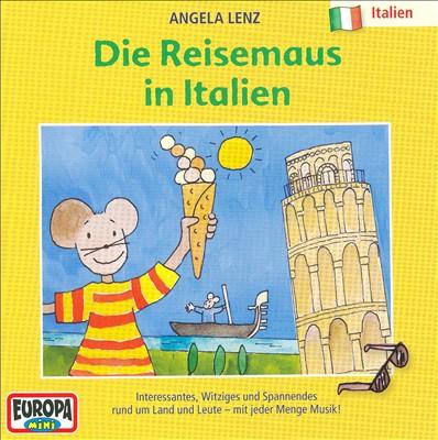 Reisemaus 8: Die Reisemaus in Italien