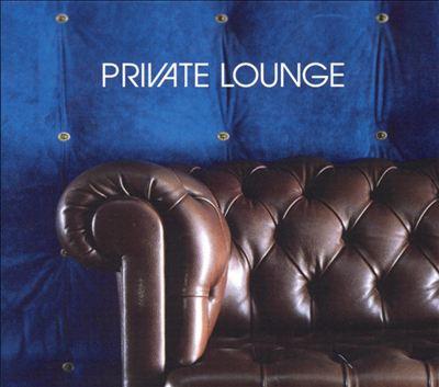 Private Lounge, Vol. 1