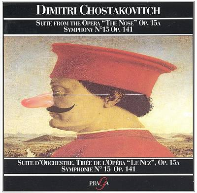 "Dimitri Chostakovich: Suite from the Opera ""The Nose"", Op. 15a; Symphony No. 15, Op. 141"