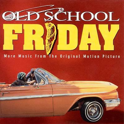 Old School Friday [Original Soundtrack]