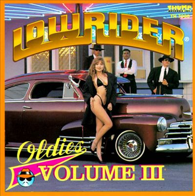Lowrider Oldies, Vol. 3