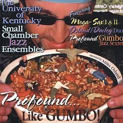 Profound...Like Gumbo!