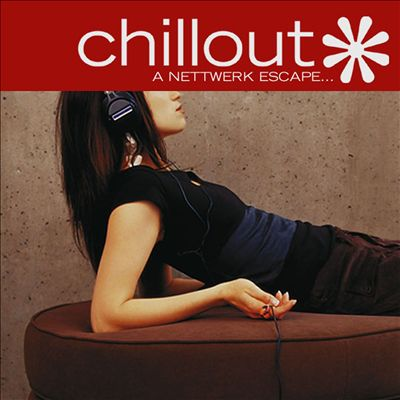 Chillout: A Nettwerk Escape