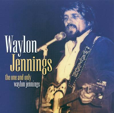 The One and Only Waylon