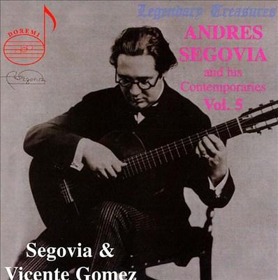 Andres Segovia & His Contemporaries, Vol. 5: Vicente Gomez